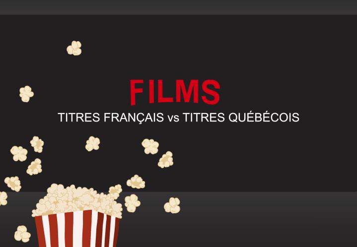 Un Billet AR#6 – CONFINEMENT – FILMS : les titres français vs les titresquébécois