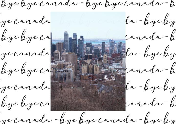Un Billet AR#8 – Bye ByeCanada